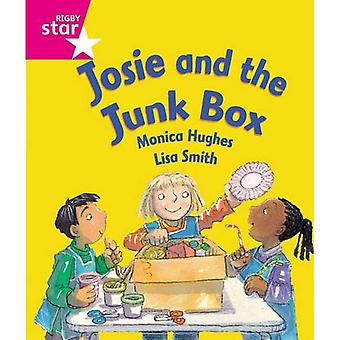 Rigby Star Guided Reception: Pink Level: Josie and the Junk Box Pupil Book (Single)