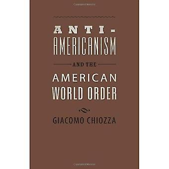 Antyamerykanizmu i American World Order (Journal of demokracji książki)