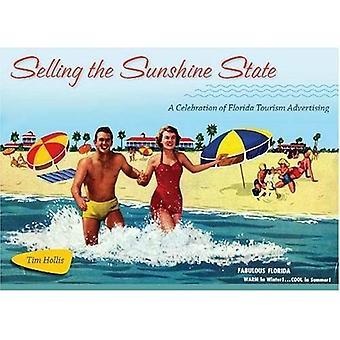 Säljer den Sunshine State: en hyllning till Florida turism reklam