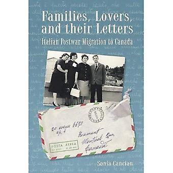 Families, Lovers, and Their Letters: Italian Postwar Migration to Canada