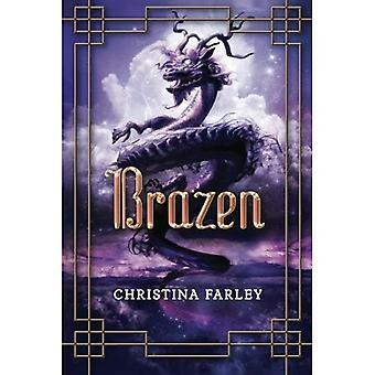 Brazen (The Gilded Series)