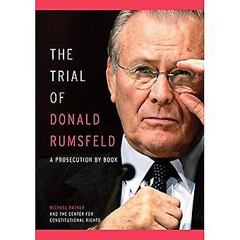 Prova di Donald Rumsfeld, il: un procedimento penale di libro