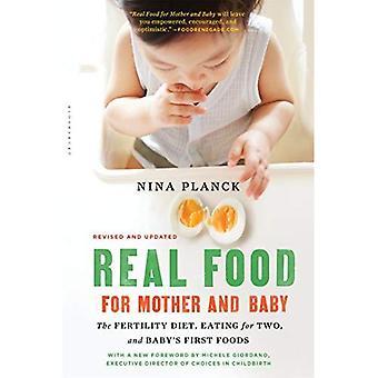 Vrais aliments pour la mère et l'enfant: l'alimentation de la fertilité, manger pour deux et les premiers aliments de bébé