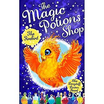 The Magic Potions Shop: The Firebird (The Magic Potions Shop)