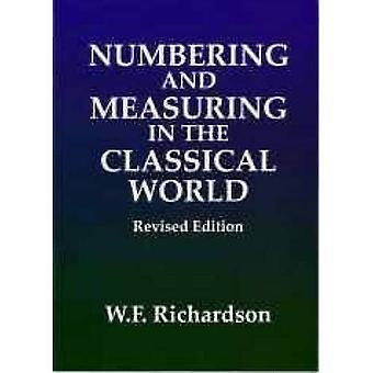 Numrering och mäta i den klassiska världen (klassiskt handböcker)