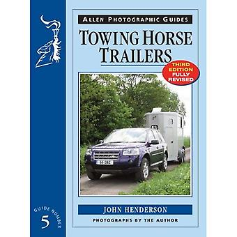 Towing Horse Trailers (Allen Photographic Guides)