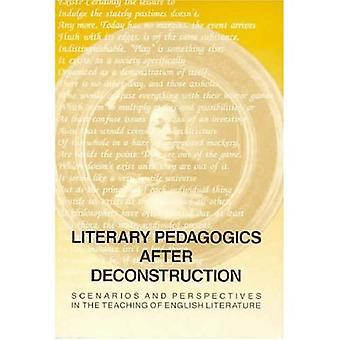 Litterära pedagogik efter dekonstruktion: scenarier och perspektiv i undervisningen av engelsk litteratur