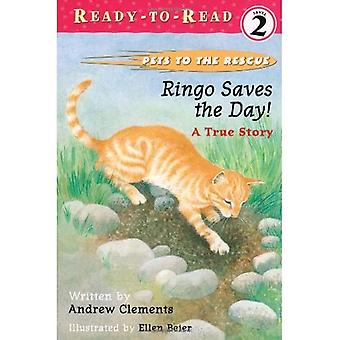 Ringo Saves the Day!: A True Story (Pets to the Rescue)