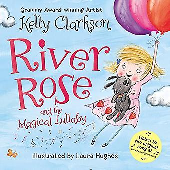 Rivier Rose en de magische Lullaby Board boek [Board boek]