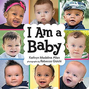 I Am a Baby [Board book]