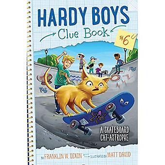 Ein Skateboard-Cat-Astrophe (Hardy Boys Ahnung, Buch)