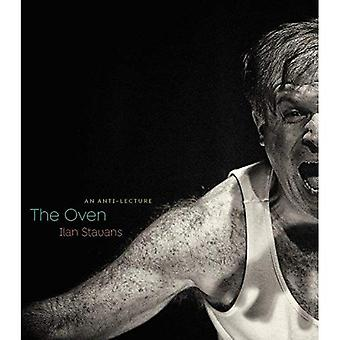 The Oven: An Anti-Lecture