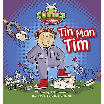 Fumetti per Phonics - Tim l'uomo di latta - impostare 01-02 A Rosa da Celia Warren - 9