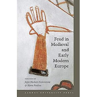 Feud in Medieval and Early Modern Europe