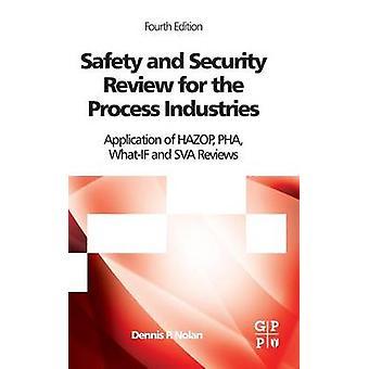 Ja prosessin teollisuuden sovelluksen Hazop Pha WhatIf suojaustarkistukseen Sva tekemiä Nolan & Dennis s.