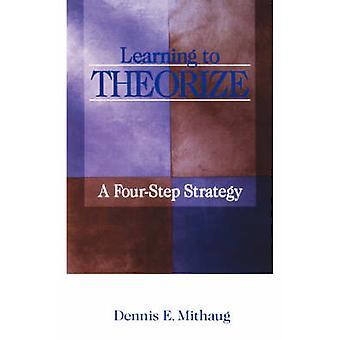 Imparare a teorizzare una strategia permette di Mithaug & E. Dennis