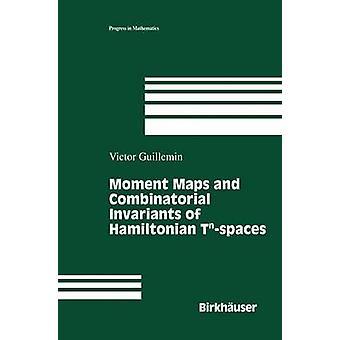 Mapas de momento e combinatórias invariantes de hamiltoniano Tnspaces por Guillemin & Victor