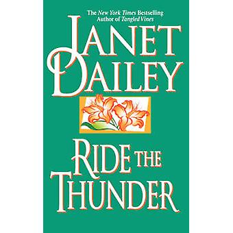 Ride the Thunder by Dailey & Janet