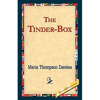 The TinderBox by Daviess & Maria Thompson