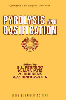 Pyrolysis and Gasification by Ferrero & G.L.