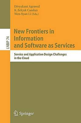 nouveau Froncravaters in Information and Software as Services  Service and Application Design Challenges in the Cloud by Agrawal & Divyakant