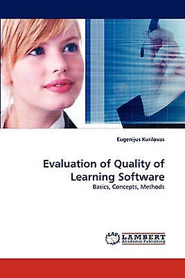 Evaluation of Quality of Learning Software by Kurilovas & Eugenijus