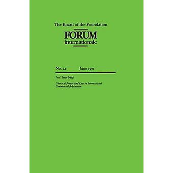 Forum Internationale Choice Of Forum And Laws In Intl Commercial by Nygh & Peter