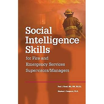 Social Intelligence Skills for Fire and Emergency Service Supervisors