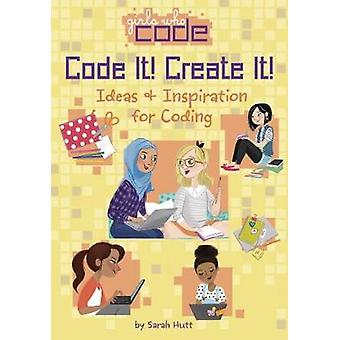Code It! Create It! - Ideas & Inspiration for Coding by Sarah Hutt - 9