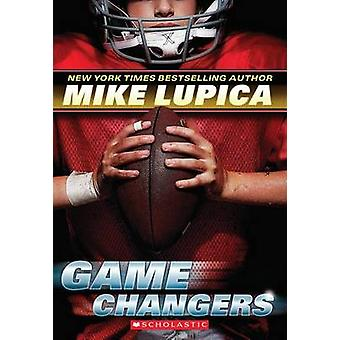 Game Changers by Mike Lupica - 9780545381796 Book