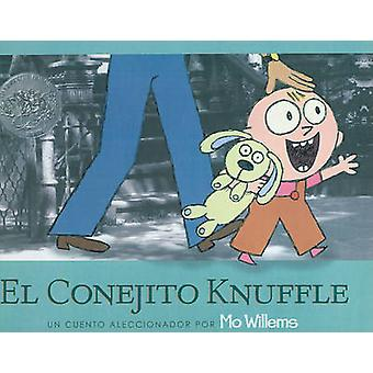 El Conejito Knuffle by Mo Willems - F Isabel Campoy - 9780756990824 B
