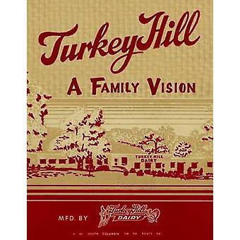 Turkey Hill - A Family Vision by Schiffer Publishing Ltd. - 9780764325