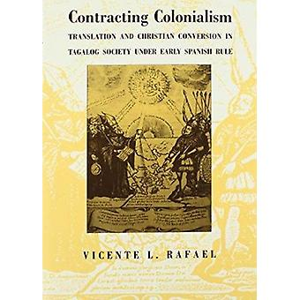 Contracting Colonialism - Translation and Christian Conversion in Taga