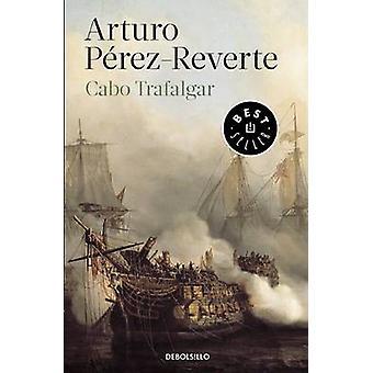 Cabo de Trafalgar by Arturo Perez-Reverte - 9788490626603 Book