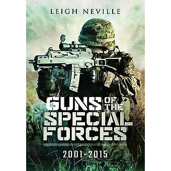 Vapen av specialstyrkor 2001-2015 av Leigh Neville - 9781473821064 B