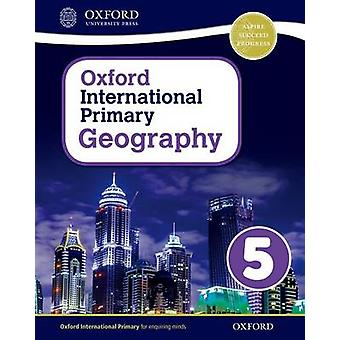 Oxford International Primary Geography Student Book 5 by Terry Jennings