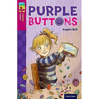 Oxford Reading Tree TreeTops Fiction Level 10 More Pack A Purple Buttons by Angela Bull & Sue Porter