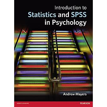 Introduction to Statistics and SPSS in Psychology (Paperback) by Mayers Andrew