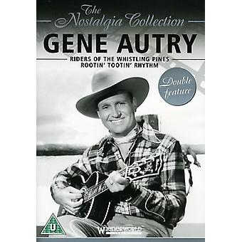 Gene Autry - The Nostalgi Collection: Gene Autry - ryttere af fløjtende Pines/Rootin' Tootin' rytme [DVD] USA importen