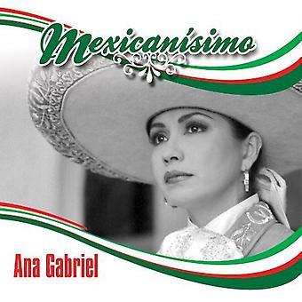 Ana Gabriel - importación de Estados Unidos Mexicanisimo [CD]