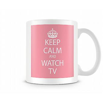 Keep Calm And Watch TV Printed Mug