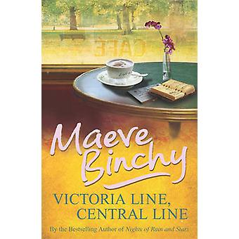 Victoria Line - Central Line by Maeve Binchy - 9780099498636 Book
