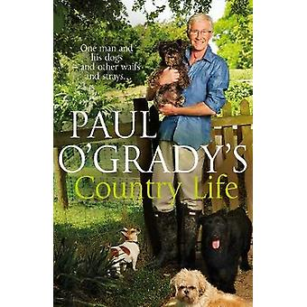 Paul O'Grady van landleven door Paul O'Grady - 9780593072417 boek