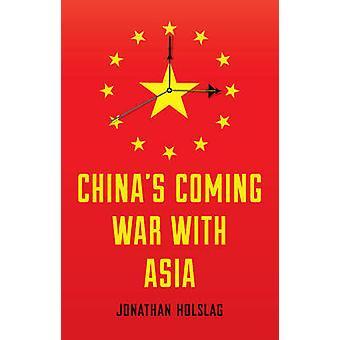 中国のアジアとの戦争来てジョナサン Holslag - 9780745688251 本