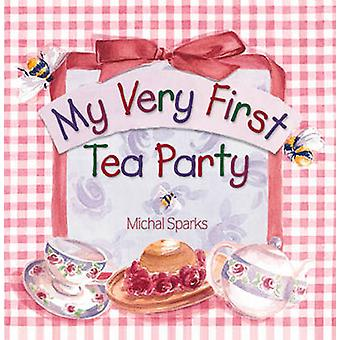 My Very First Tea Party by Michal Sparks - 9780736902434 Book