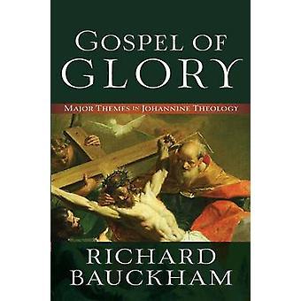 Evangelho da glória por Richard Bauckham - livro 9780801096129