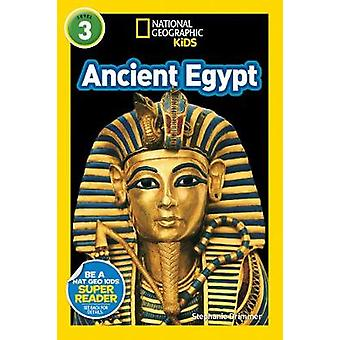 National Geographic Kids Readers - Ancient Egypt (Readers) by Stephani