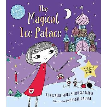 The Magical Ice Palace - A Doodle Girl Adventure by Suzanne Smith - 97