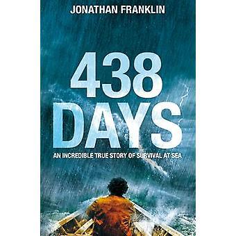 438 dagar - en extraordinär sanna berättelse om överlevnad till sjöss (huvudsaklig marknad