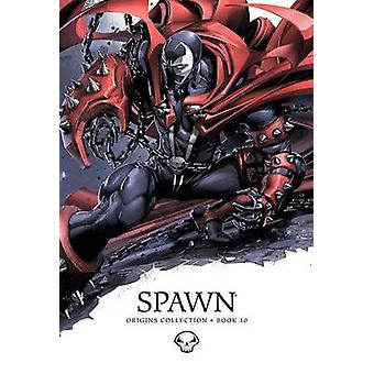 Spawn - Origins Collection - Book 10 by Angel Medina - Danny Miki - Bri
